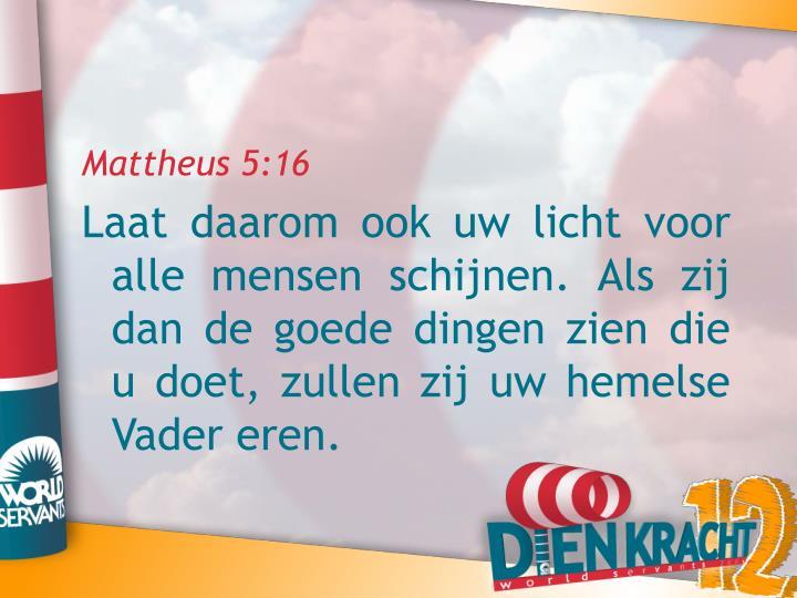 Mattheus 5:16