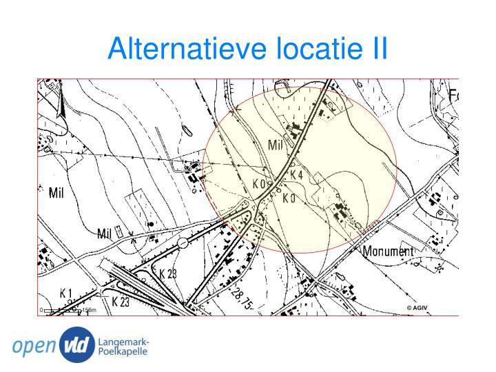 Alternatieve locatie II