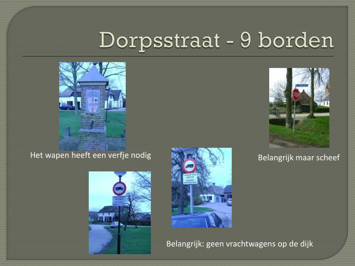 Dorpsstraat - 9 borden