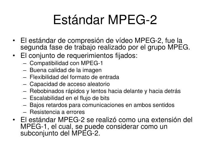 Estándar MPEG-2
