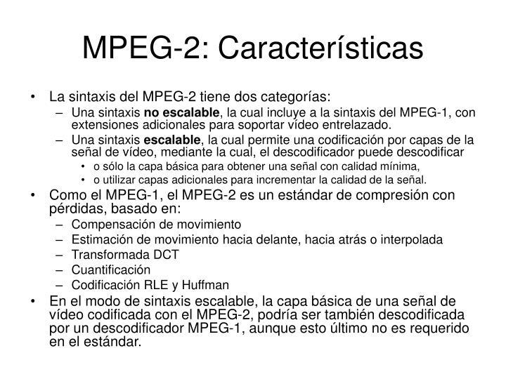 MPEG-2: Características