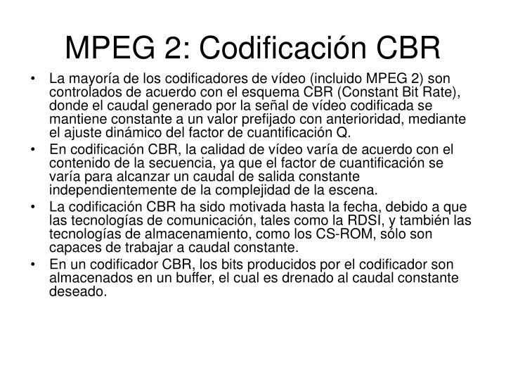 MPEG 2: Codificación CBR