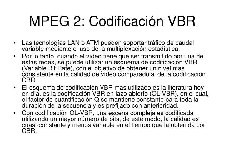 MPEG 2: Codificación VBR