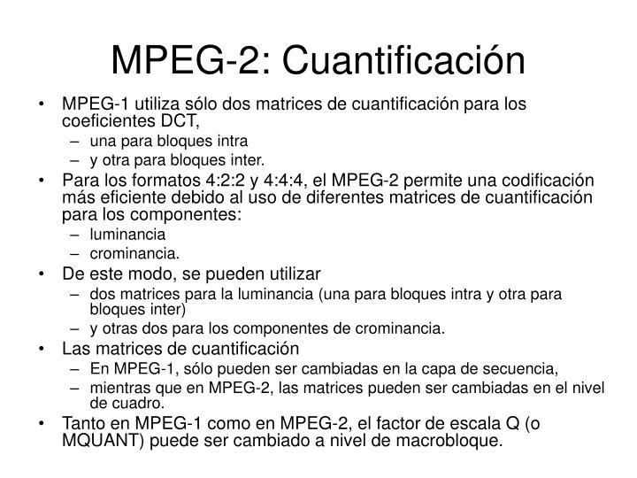 MPEG-2: Cuantificación