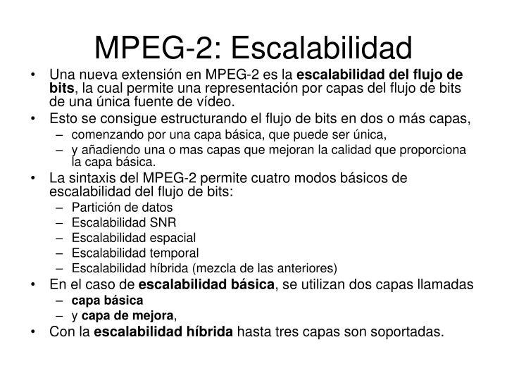 MPEG-2: Escalabilidad
