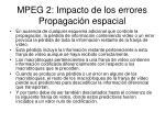mpeg 2 impacto de los errores propagaci n espacial
