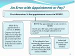 an error with appointment or pay