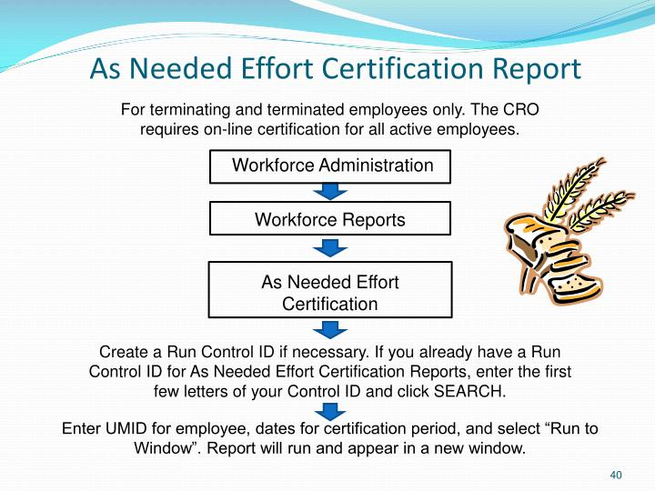 As Needed Effort Certification Report