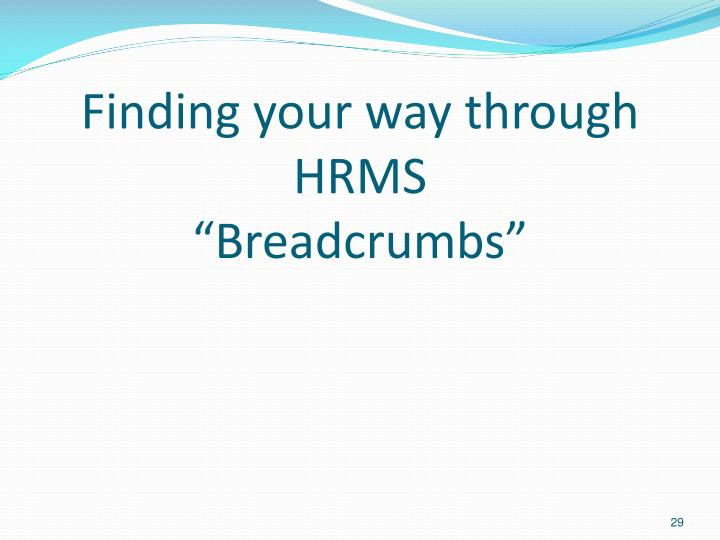 Finding your way through HRMS