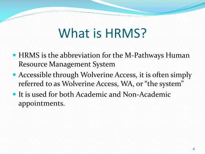 What is HRMS?