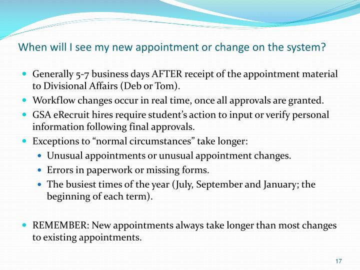 When will I see my new appointment or change on the system?