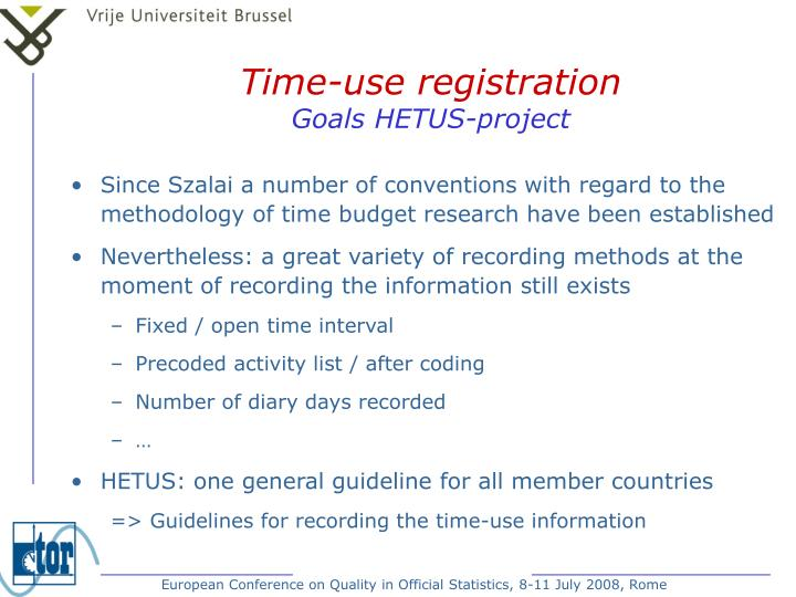 Time use registration goals hetus project