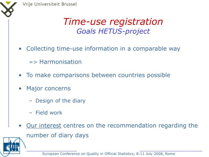 Time use registration goals hetus project1