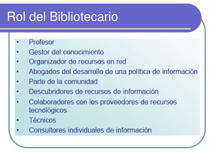 Rol del Bibliotecario