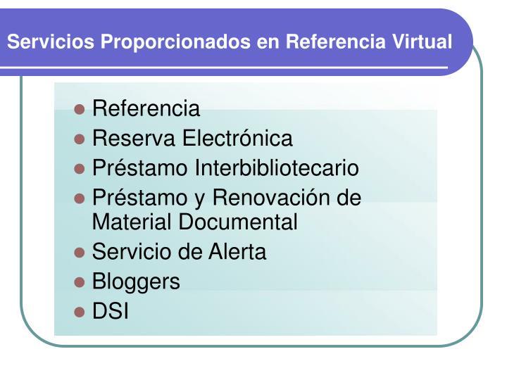 Servicios Proporcionados en Referencia Virtual