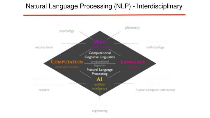 Natural Language Processing (NLP) - Interdisciplinary