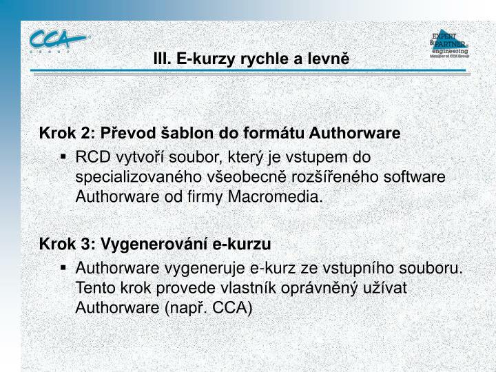 Krok 2: Převod šablon do formátu Authorware