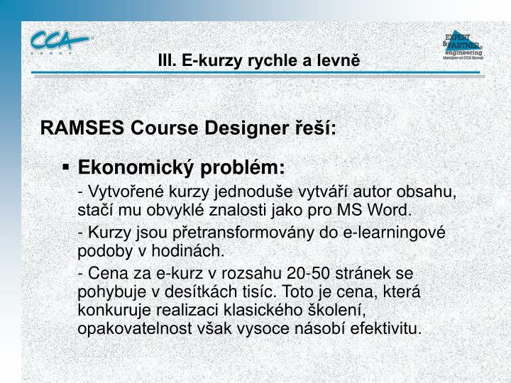 RAMSES Course Designer řeší: