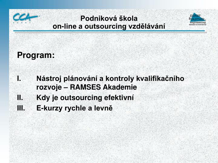 Podnikov kola on line a outsourcing vzd l v n