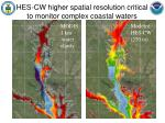 hes cw higher spatial resolution critical to monitor complex coastal waters