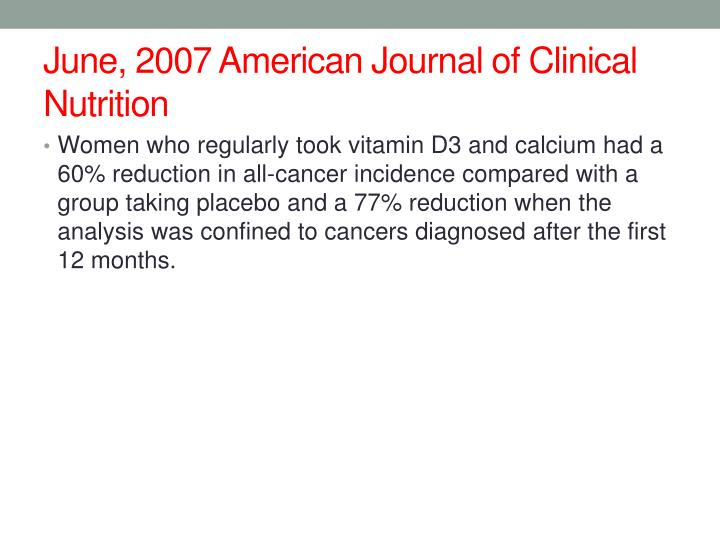 June, 2007 American Journal of Clinical Nutrition