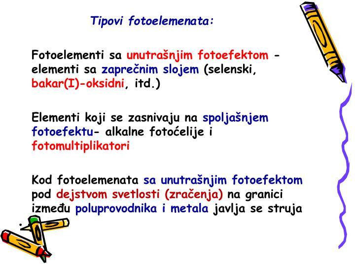Tipovi fotoelemenata: