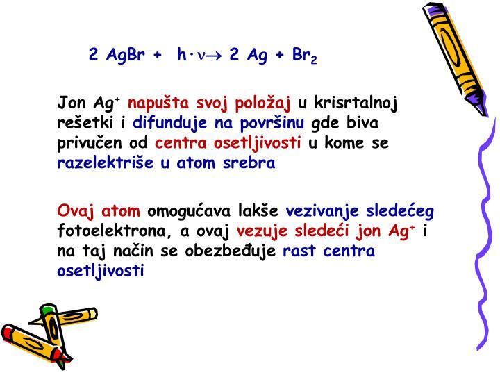2 AgBr +