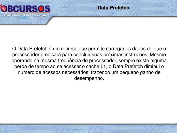 Data Prefetch