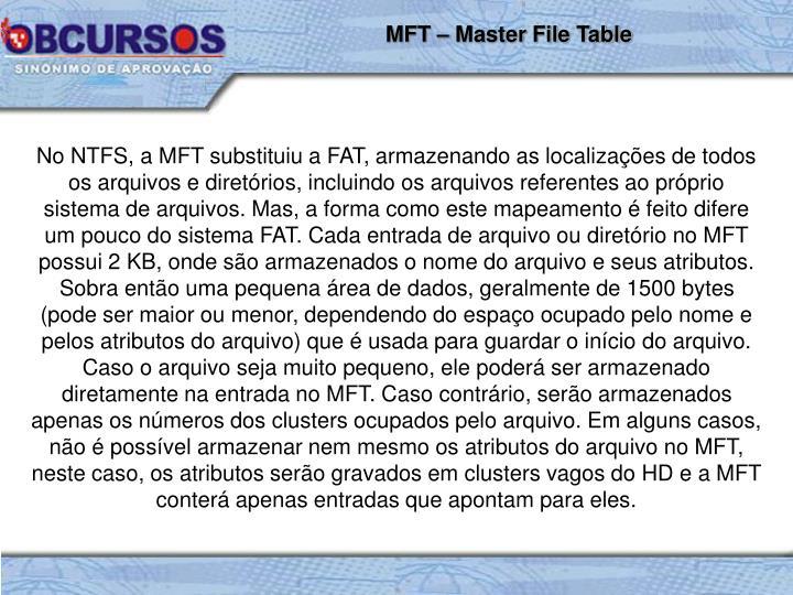 MFT – Master File Table