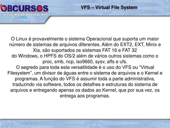 VFS – Virtual File System