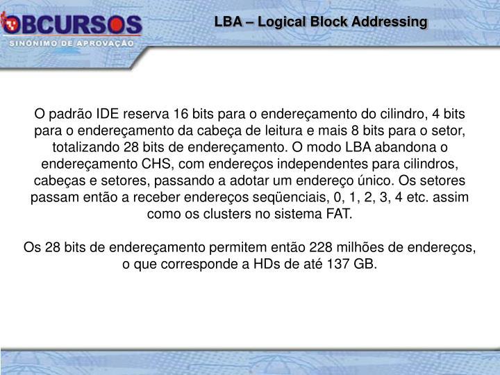 LBA – Logical Block Addressing