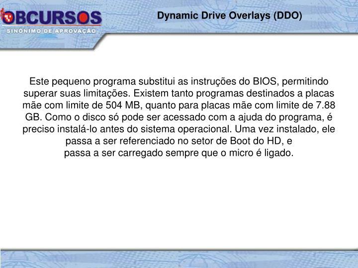 Dynamic Drive Overlays (DDO)