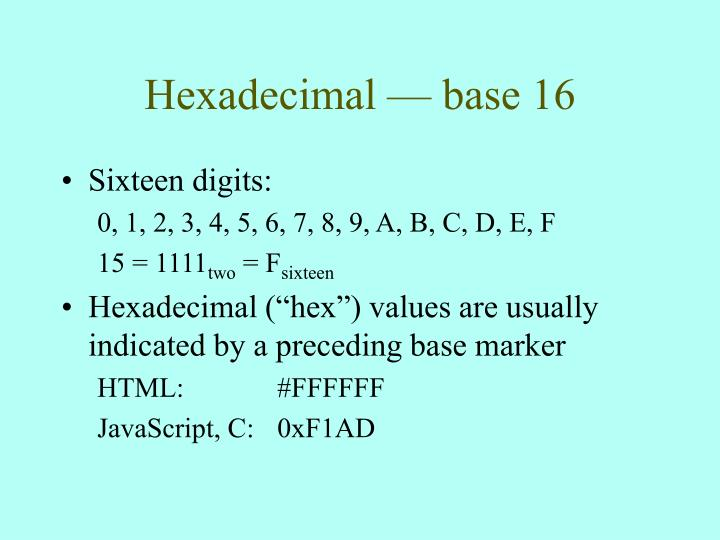 Hexadecimal — base 16