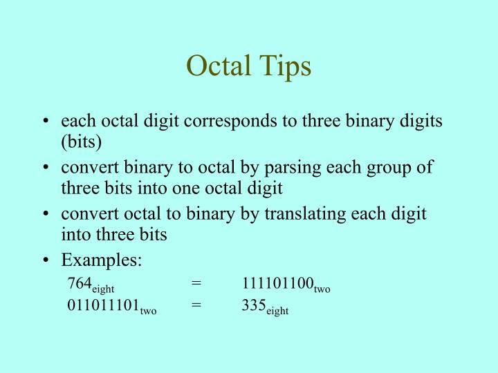 Octal Tips