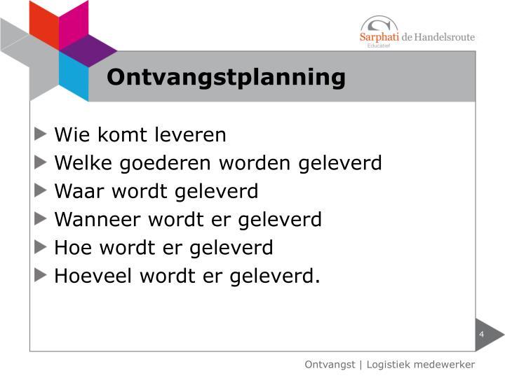 Ontvangstplanning