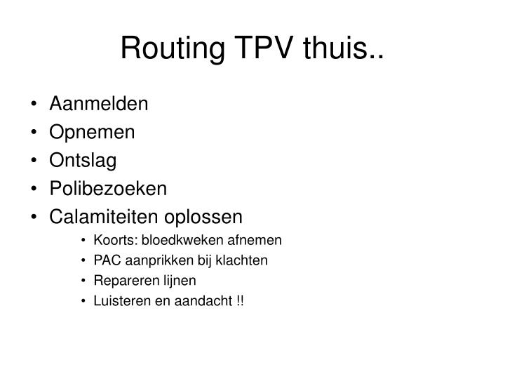 Routing TPV thuis..