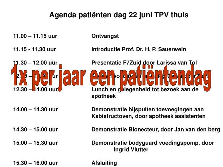 Agenda patiënten dag 22 juni TPV thuis