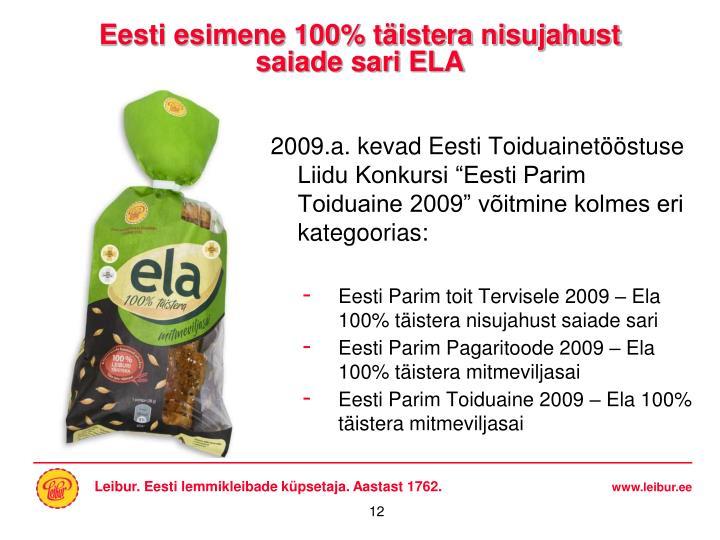 Eesti esimene 100% täistera nisujahust