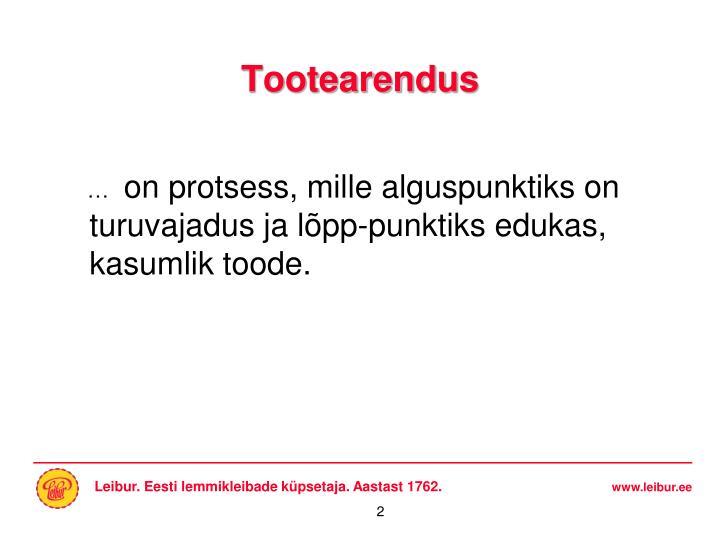 Tootearendus