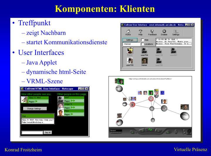 Komponenten: Klienten