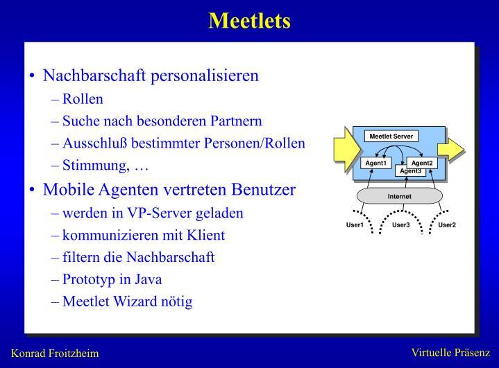 Meetlets