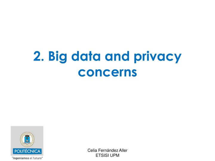 2. Big data and privacy concerns