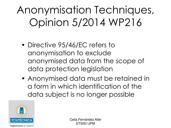 Anonymisation Techniques, Opinion 5/2014 WP216