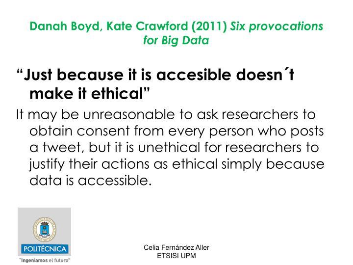 Danah Boyd, Kate Crawford (2011)