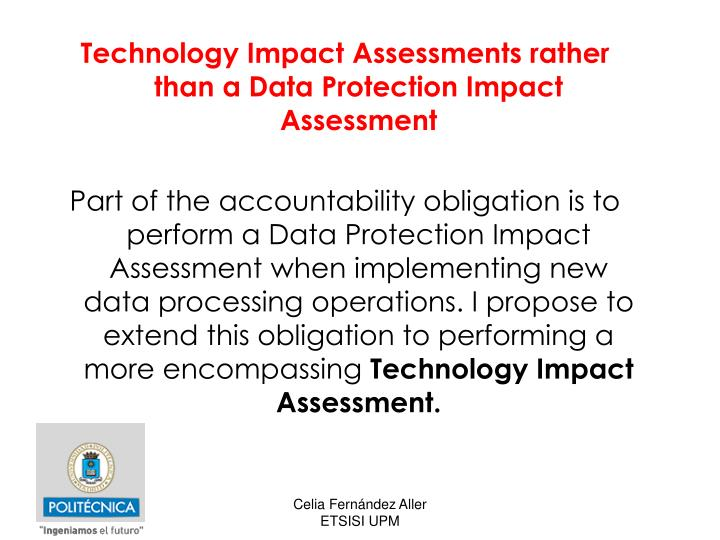 Technology Impact Assessments rather than a Data Protection Impact Assessment