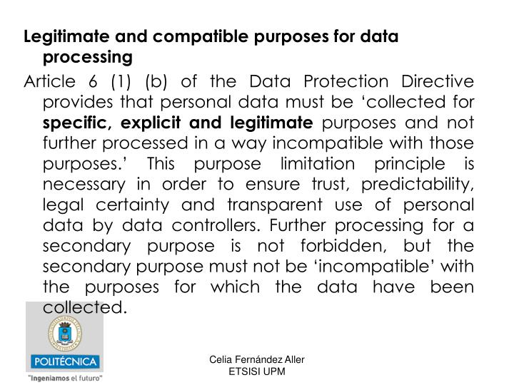 Legitimate and compatible purposes for data processing