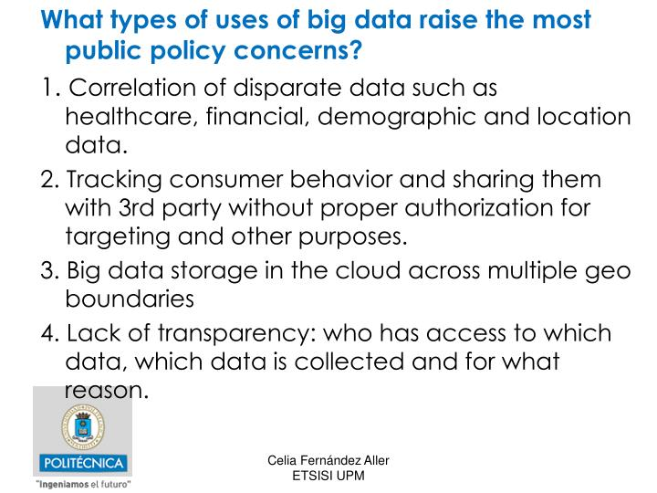 What types of uses of big data raise the most public policy concerns?