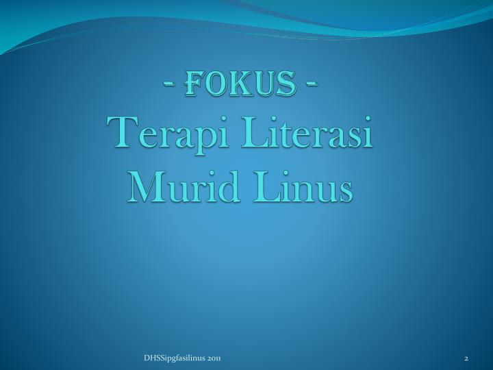 - FOKUS -
