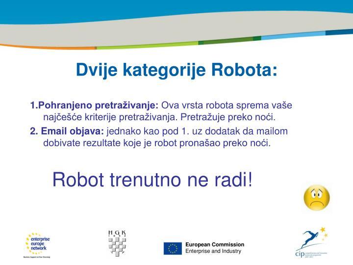 Dvije kategorije Robota: