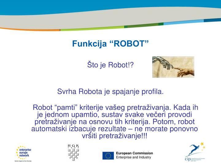 """Funkcija """"ROBOT"""""""